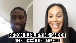 SIERRA LEONE AFCON QUALIFYING SHOCK | NIGERIA 4-4 SIERRA LEONE | EXCLUSIVE INTERVIEW WITH ALIE